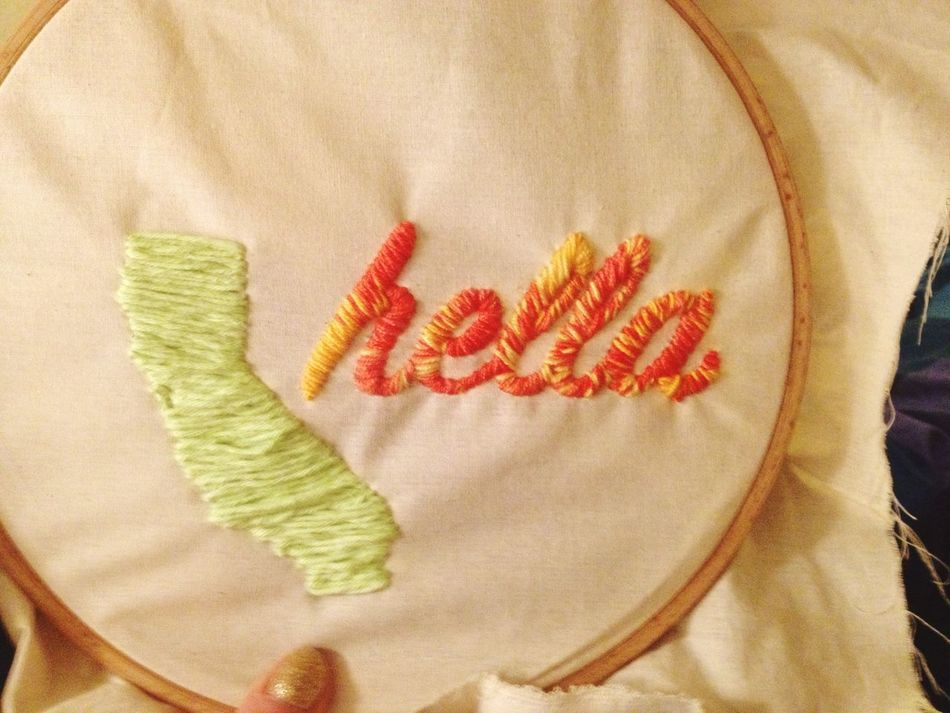 I do miss home sometimes California Hella  Embroidery Angry Janet Home 99 Problems But A Stitch Ain't One My Hobby