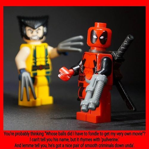 "You're Probably   Thinking ""Whose Balls did I have to Fondle to Get my very Own MOVIE ""? I can't tell you his Name , but it Rhymes with 'Pullverine .' And lemme tell you, he's got a Nice Pair of Smooth Criminals down unda'. LEGO Minifigures Marvel Wolverine Deadpool Quote Deadpoolftw Superhero Badass Smartass Greatass movie"