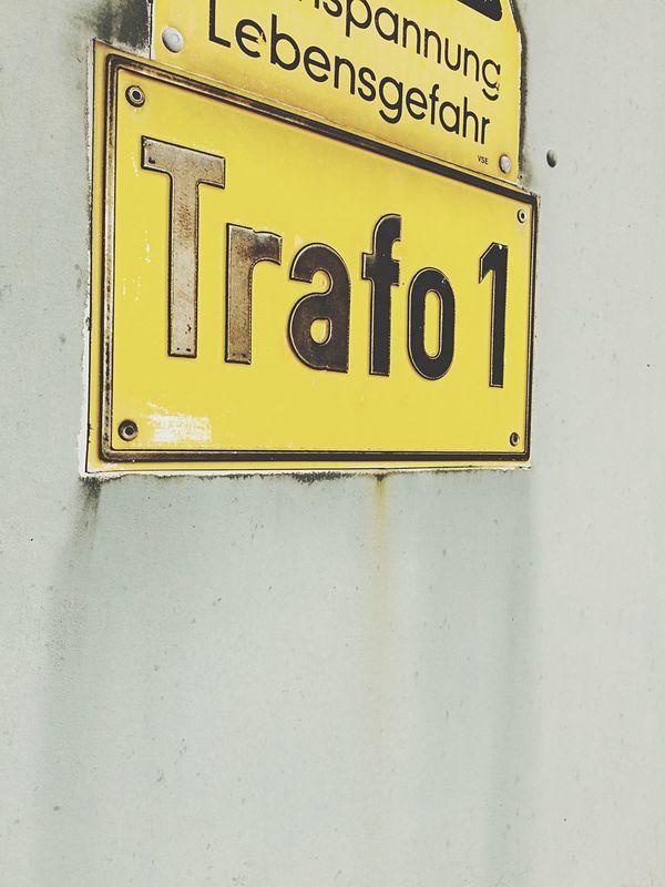 Trafo 1 Trafo 1 Signs Sign Door Urban Streetphotography Street Photography Street Typography