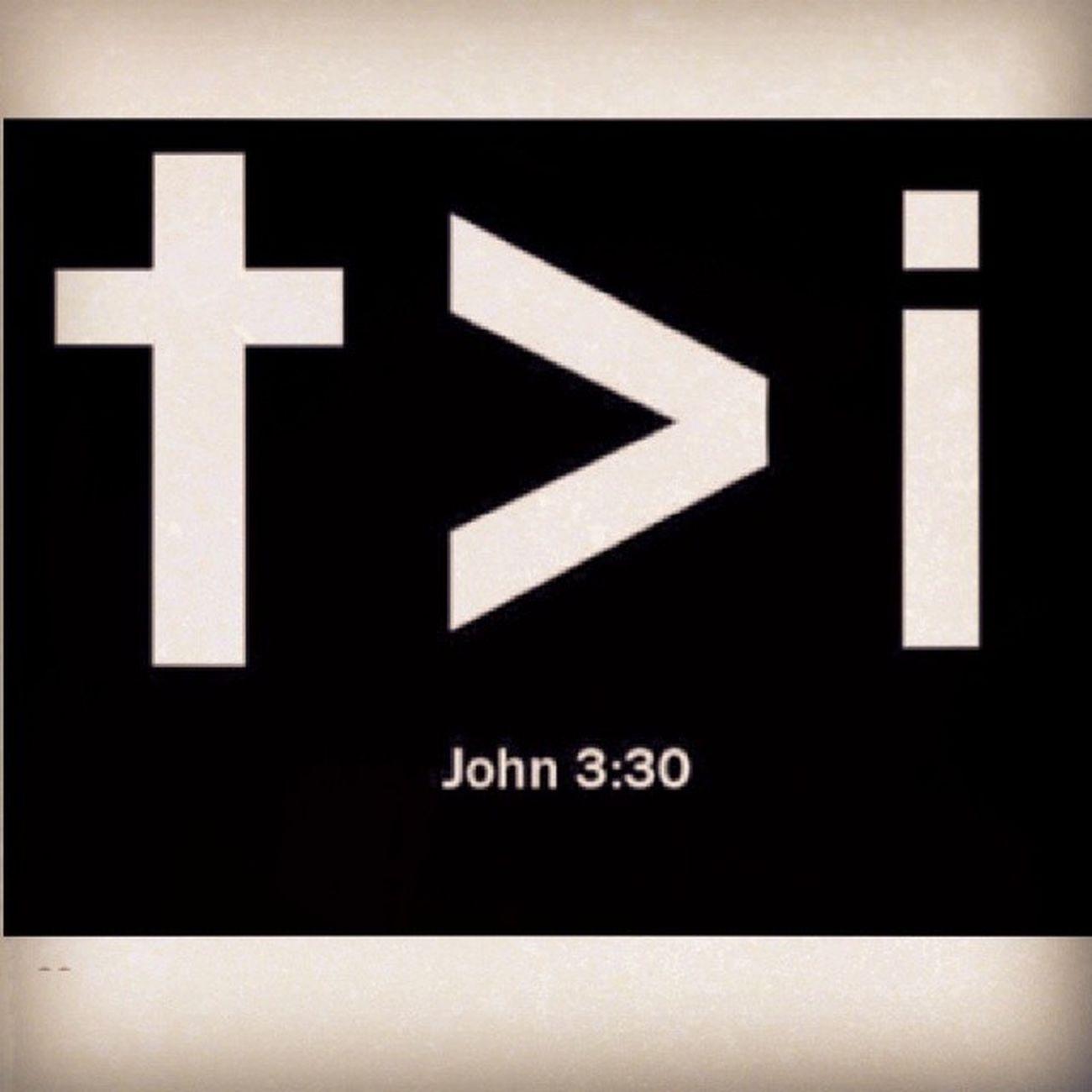 João 3:30. IAMSECOND Always Worship God