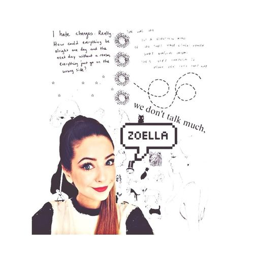 just an edit Zoella Youtuber British Youtubers