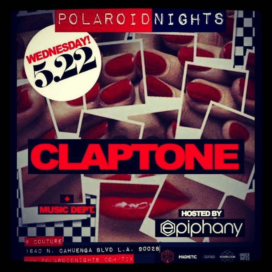 Claptone Polaroidnights Epiphanypresents Epiphanypremier epiphanycouturelahollywooddancelaedmdeephousehousemusiclovemay22wednesdayscouturecali