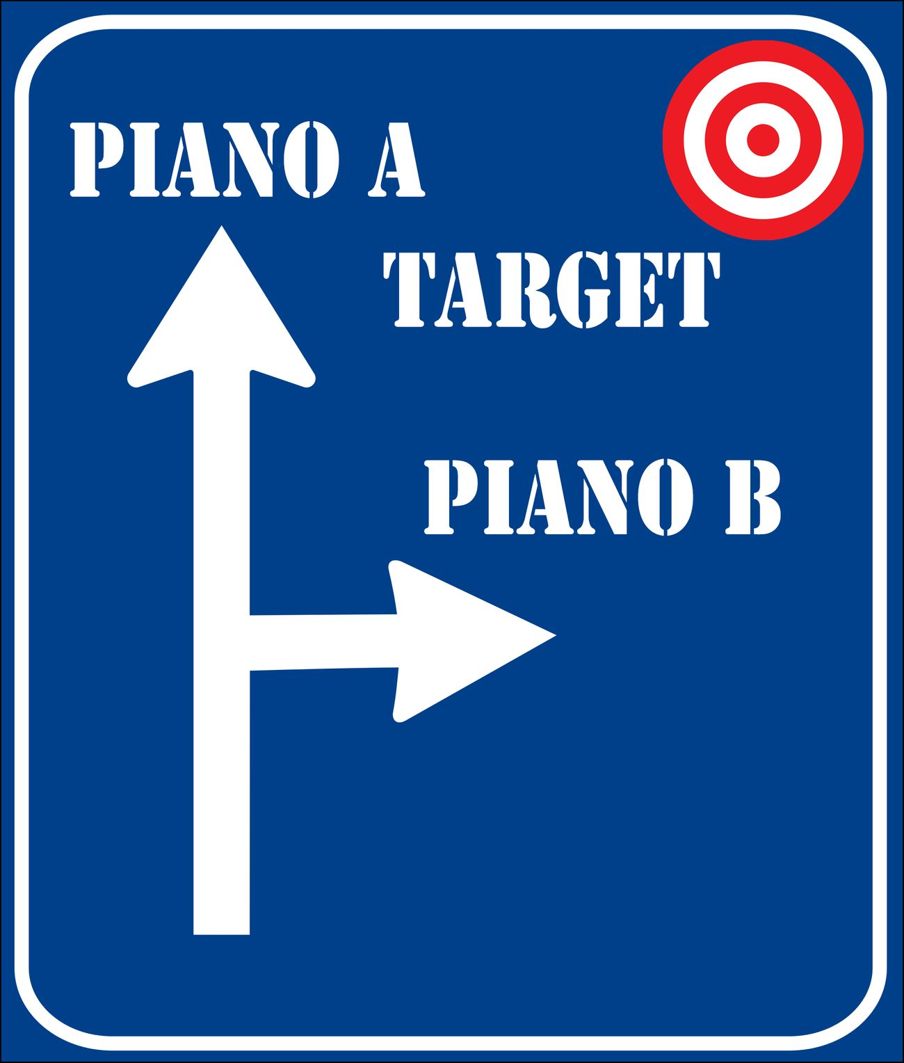 There are at least two ways of reaching the target. Remember the plan B if your Plan A doesn't work #SEO Ci sono almeno due possibilità per raggiungere l'obiettivo. Ricorda il piano B se il tuo piano A non funziona #SEO Marketing Search Engine Optimization Seo