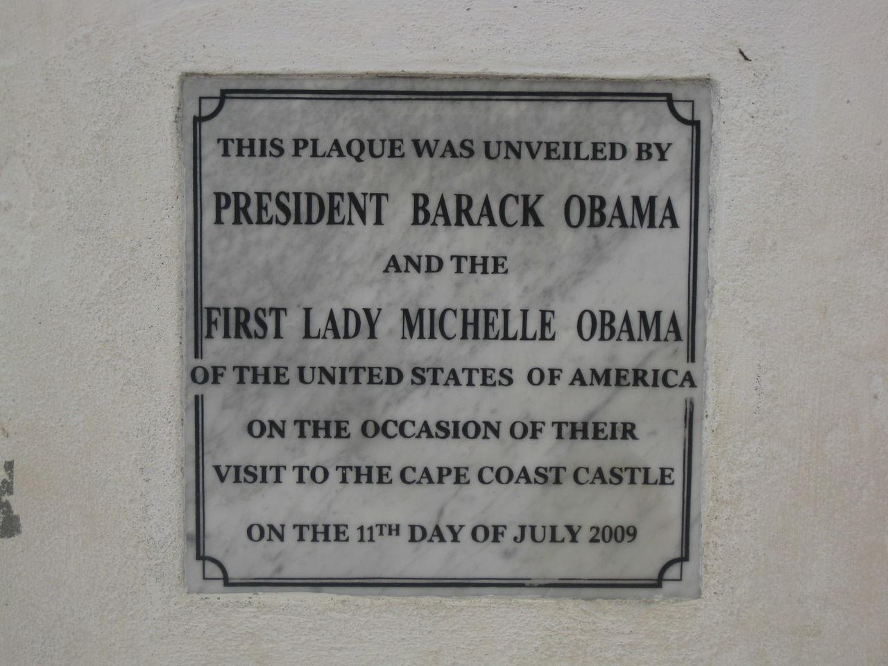Barack Obama Cape Coast Cape Coast Castle Ghana Honour Information Information Sign It's An Honour Obama Plaque Text Western Script