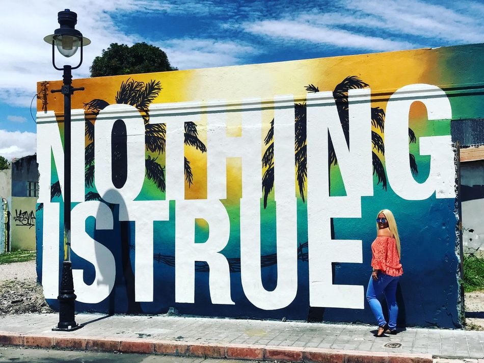 nothing is true🔆 Outdoors Building Exterior ArtWork Fashion&love&beauty Caribbeanbeauty Happiness EyeEm Best Shots Puerto Rico Island Life EyeEmBestPics Views Colorfull Blonde Long Hair