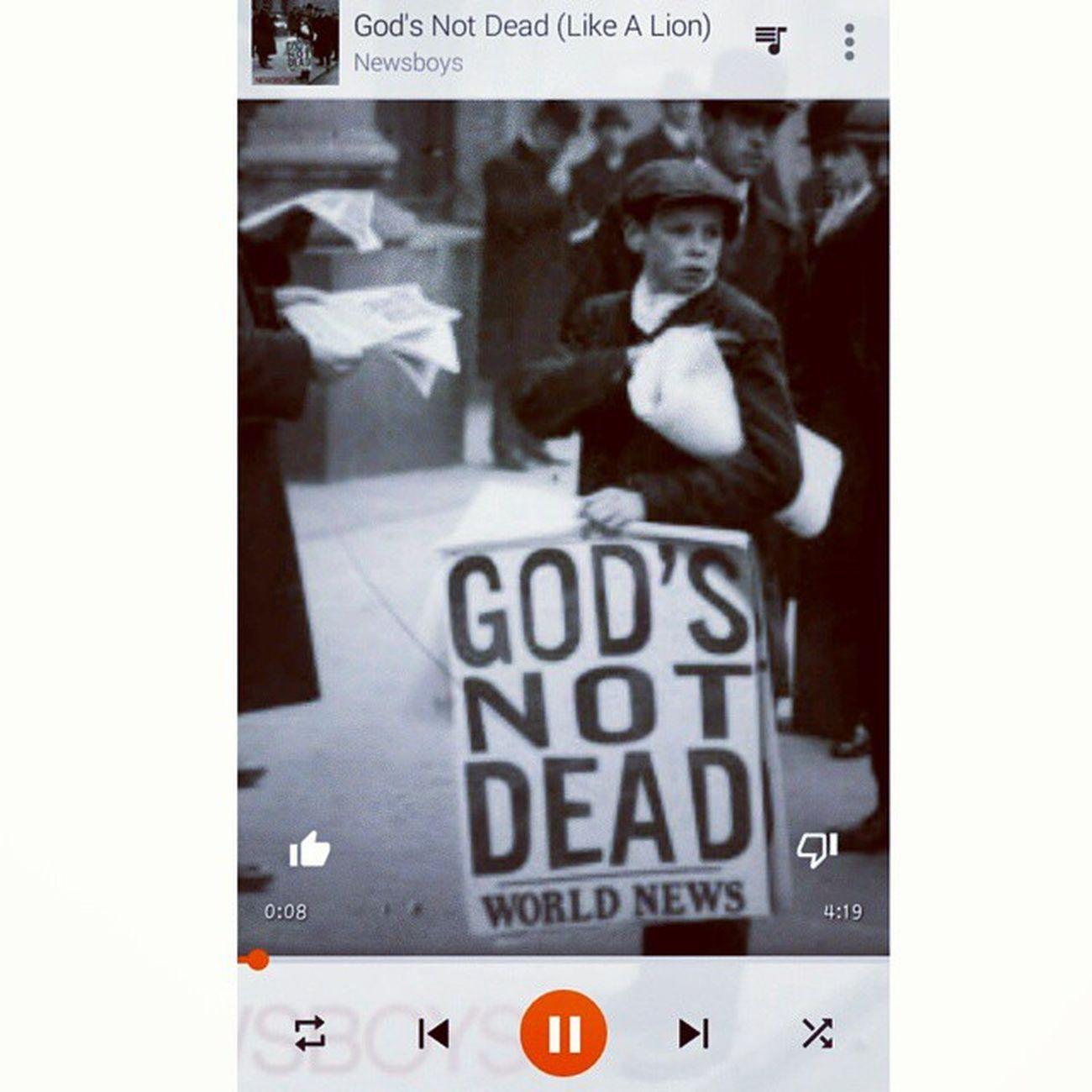 Love this song Newsboys Godsnotdead Christ