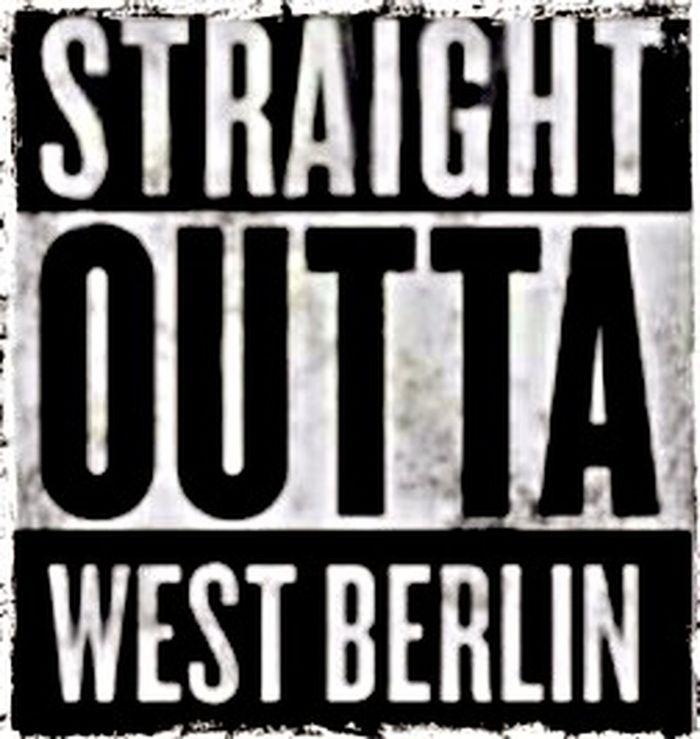""" Straight Outta West Berlin "" | That's Where I'm Come From | A littlebit of Lokalpatriotismus isn't false. Feeling a littlebit Nostalgic  & Lonely ,too! | Loneliness | My Fuckin Berlin |"