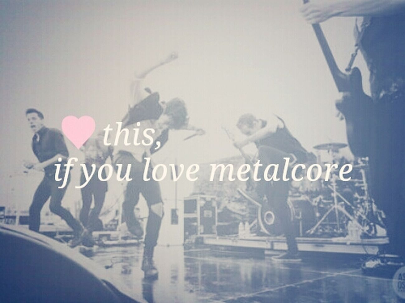 Metalcore Lovelovelove Hello Word ✌