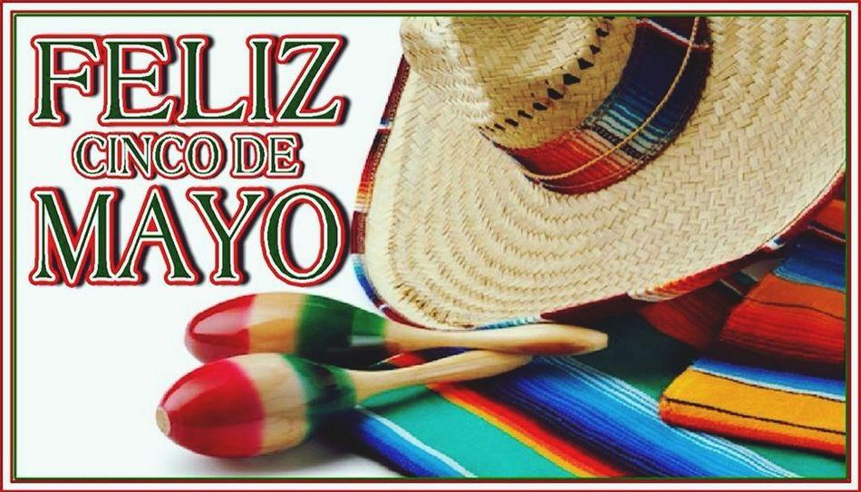 Feliz Cinco De Mayo. 5demayo Fiesta Mexico Mexican