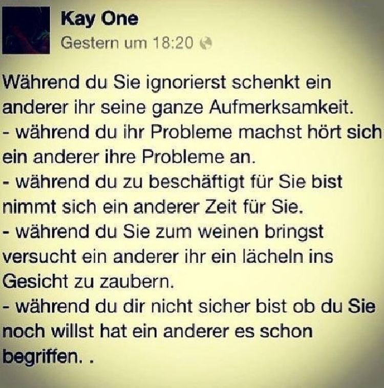 Wahre worte ❤ kay Kay One