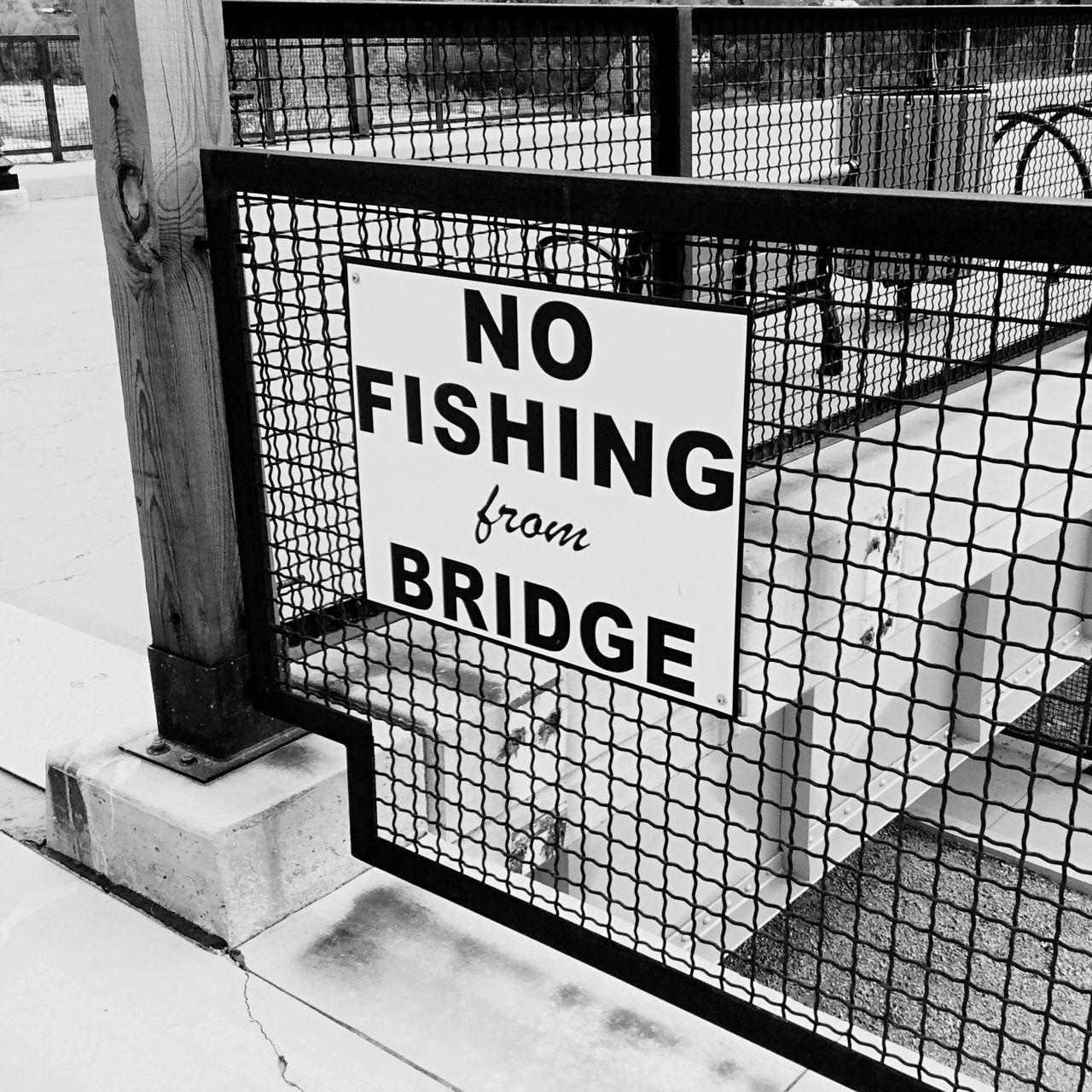 Arizona Wickenburg Desert Sign Bridge No Fishing Beautiful Rustic Historic Way Out West Black & White Hidden Gems  Scenic