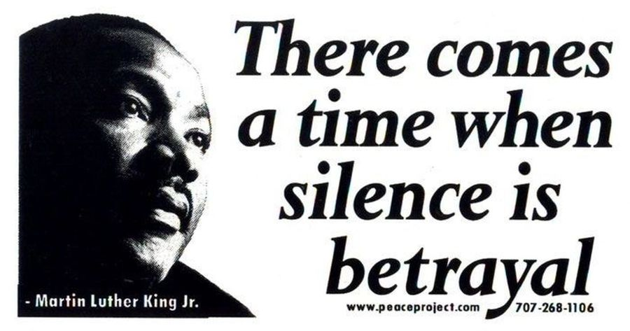 Martin Luther King Jr Who Inspires You Just Today Am I Powerful Silence Is A War Crime