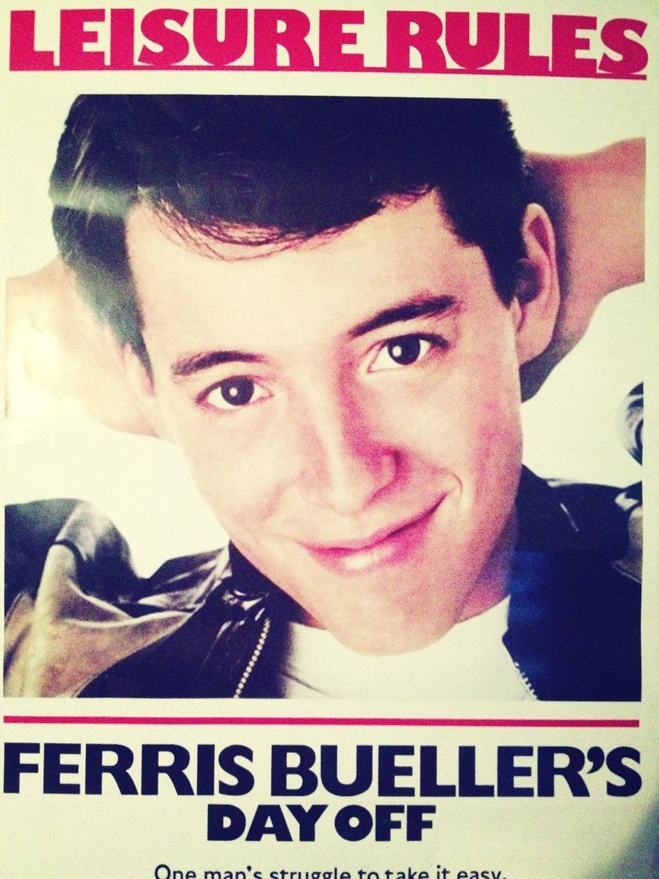 Ferris Bueller Your My Hero