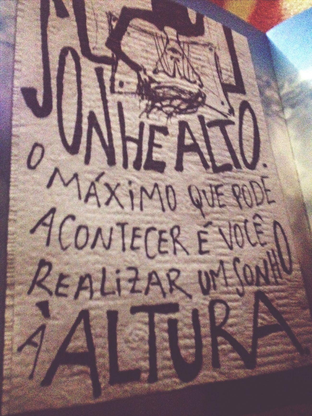 Nunca deixe de sonhar! Happy :) Sonhar Realizar