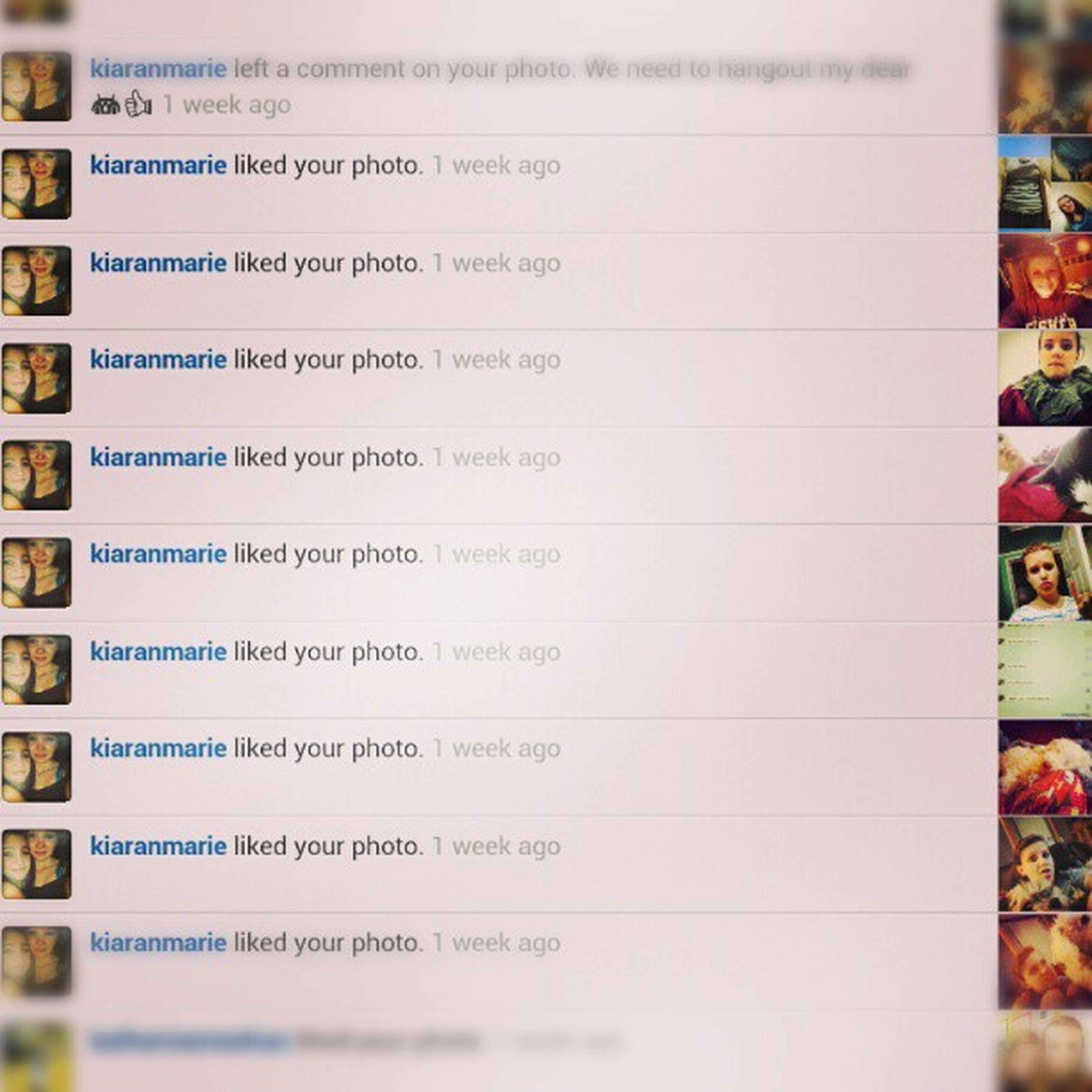 She be likin' me photos.???? @kiaranmarie Bestfrennnd Screenshot