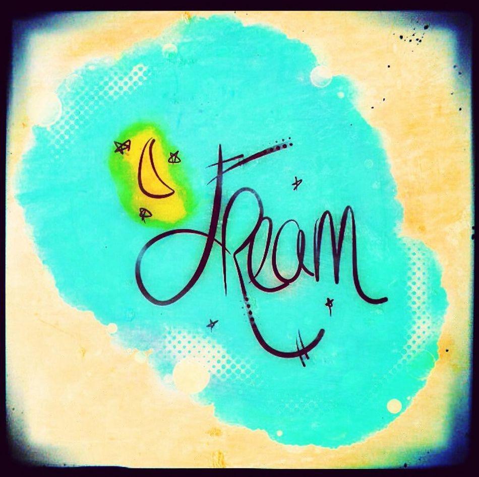 Dream Word Inspiration Art Astacia