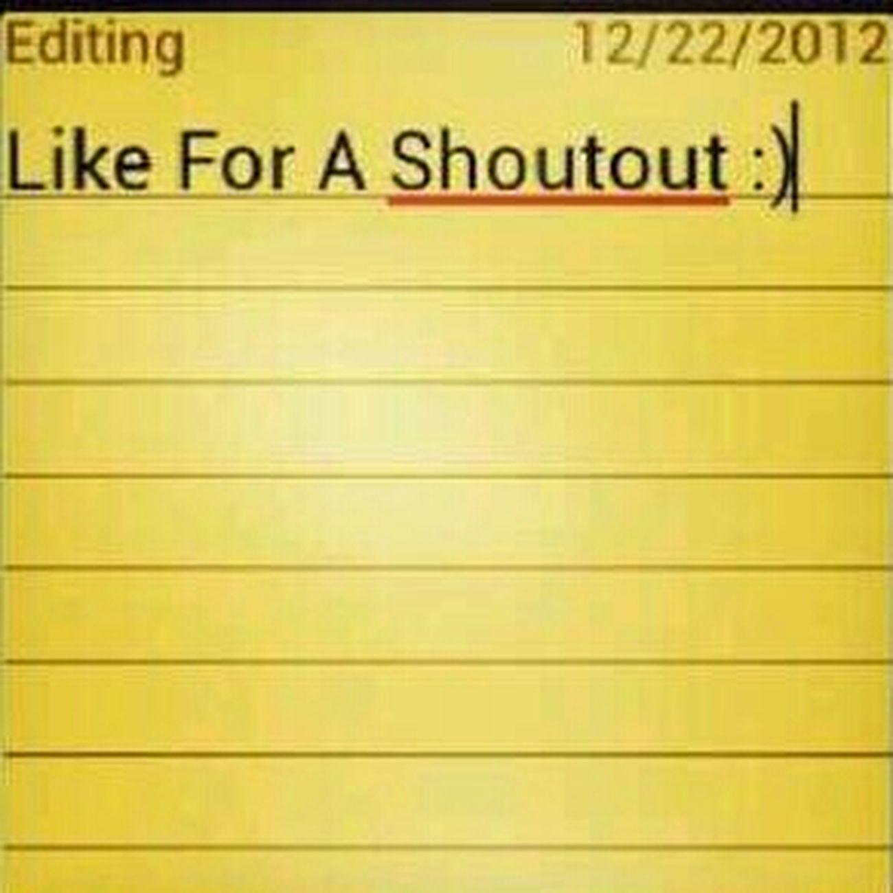 Like For A Shoutout :)