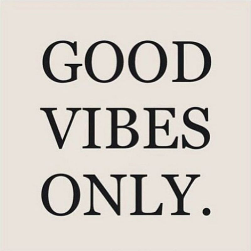"""""""I only let people who bring off good vibes into my life"""" Goodvibes Livehappy Xoxo"""