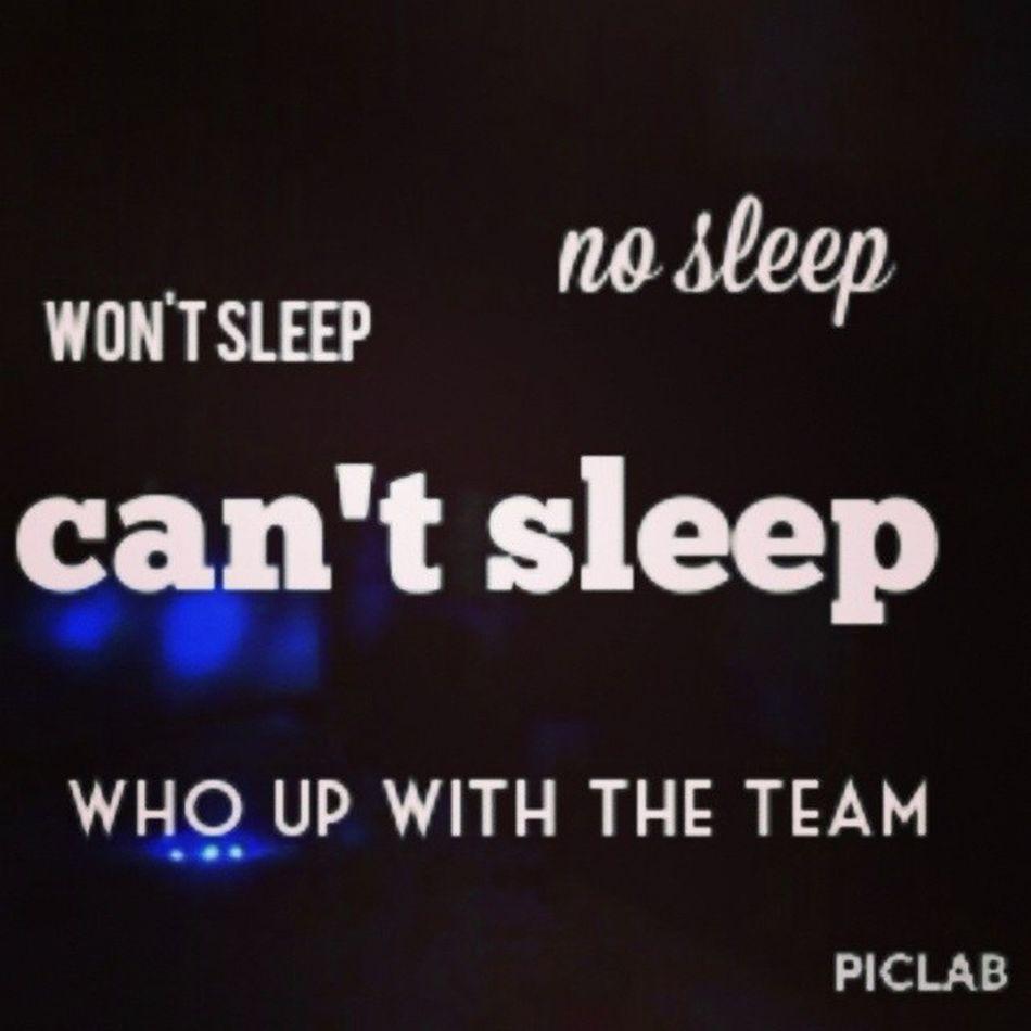Can 'tsleep Nosleep  Wontsleep Latenight ampics teamnosleep yolo wtf imup hunna stonner Highlife hightimes