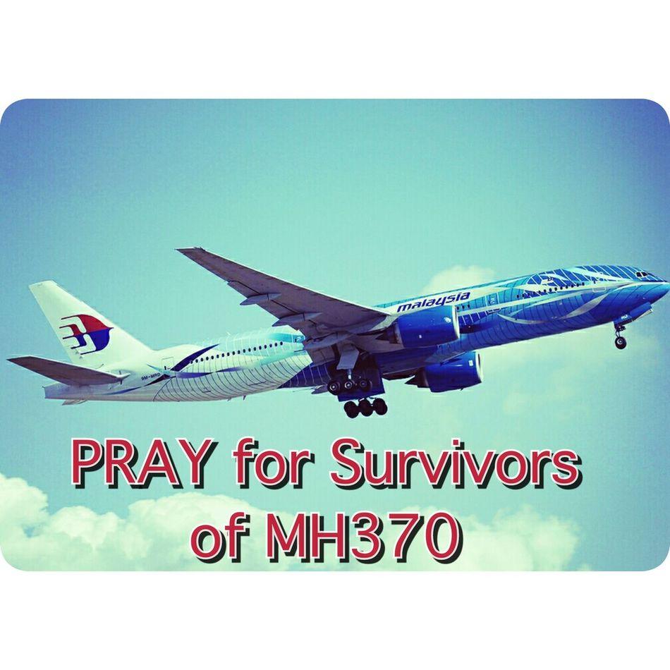 Praying for survivors of MH370 PrayforMH370 Pray4mh370 MH370