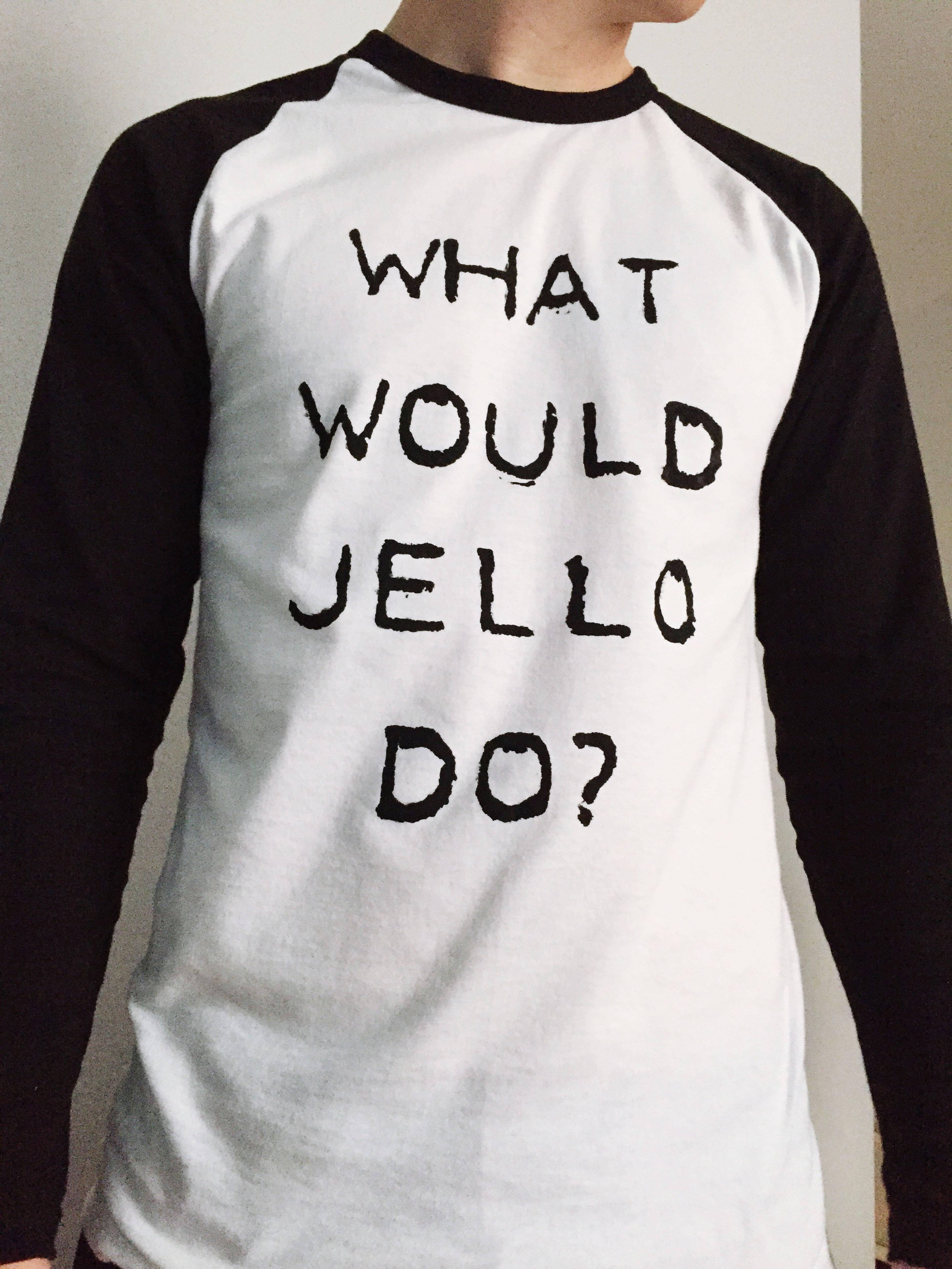 Tom's homemade top Tshirt Print Whatwouldjellodo?