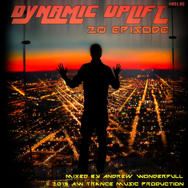 http://awdj.ru/category/mixes/dynamic-uplift/ Awmusicproduction AndrewWonderfull Awdj Awesome Awmusic Awtrance Dynamic Uplift Dynamicuplift Music Trance Uplifting Trance Vocal Trance