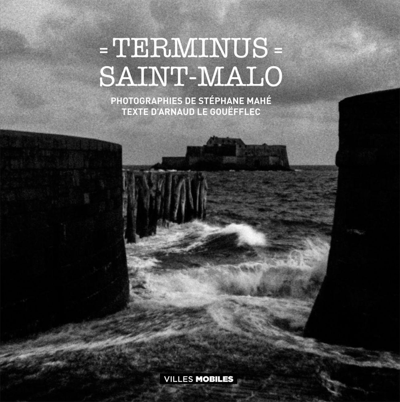 Terminus - Saint-Malo