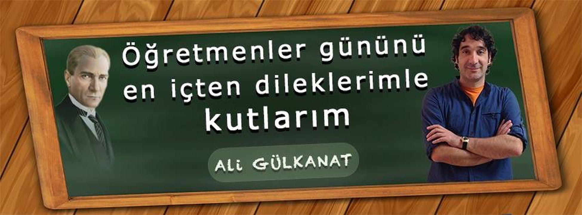 Öğretmenler gününü en içten dileklerimle kutlarım. Ali Gülkanat www.aligulkanat.com.tr Ali Gülkanat Kişisel Gelişim Atatürk 24 Kasım