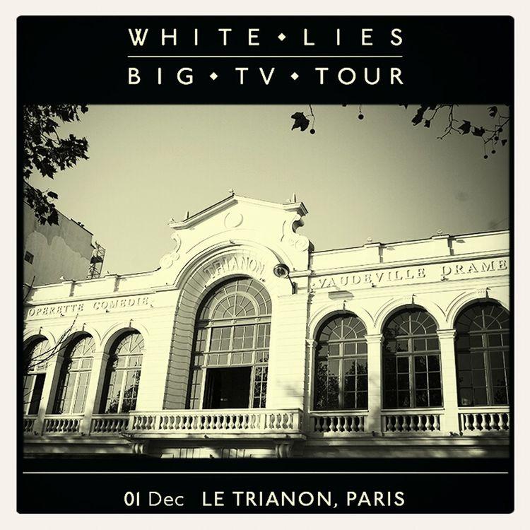 White Lies Big TV Paris