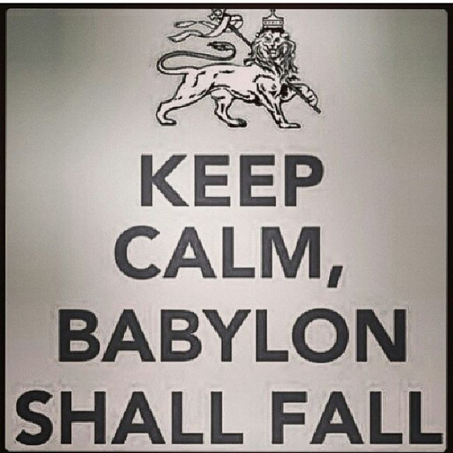 jump them outta Babylon Freeyourminds Emancipation Babylonshallfall