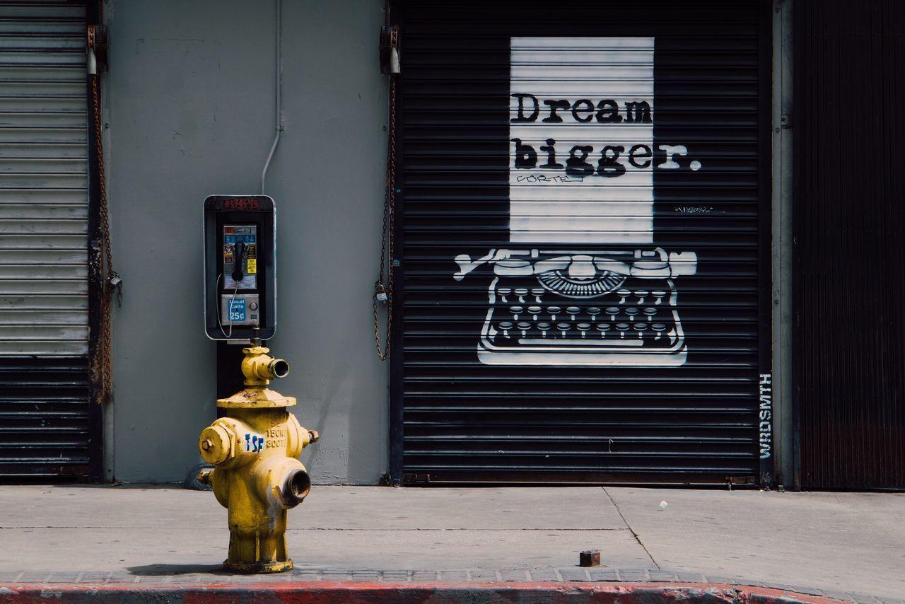 Art Is Everywhere DREAM BIGGER Communication Day Outdoors Building Exterior Technology Architecture Built Structure No People Telephone Booth Pay Phone Street Art/Graffiti Street Art ArtWork Graffiti Graffiti Art Inspirational