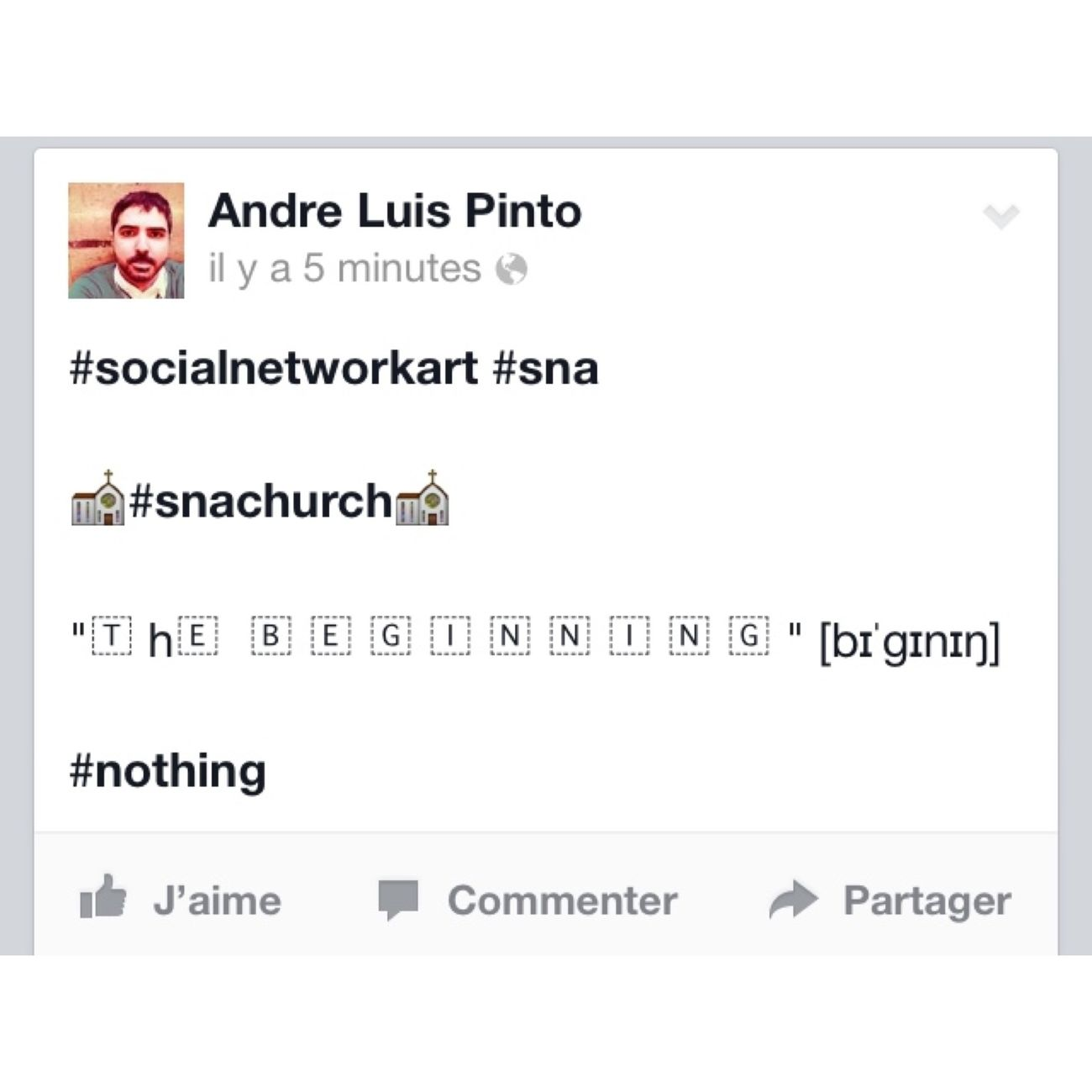 "Socialnetworkart Sna Snachurch ""The Beginning"" NOthIng"