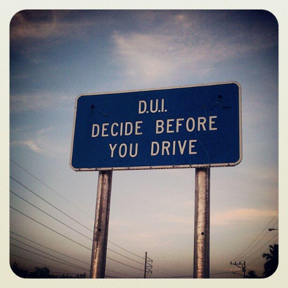 #dui #sign #Florida Sign Florida Dui