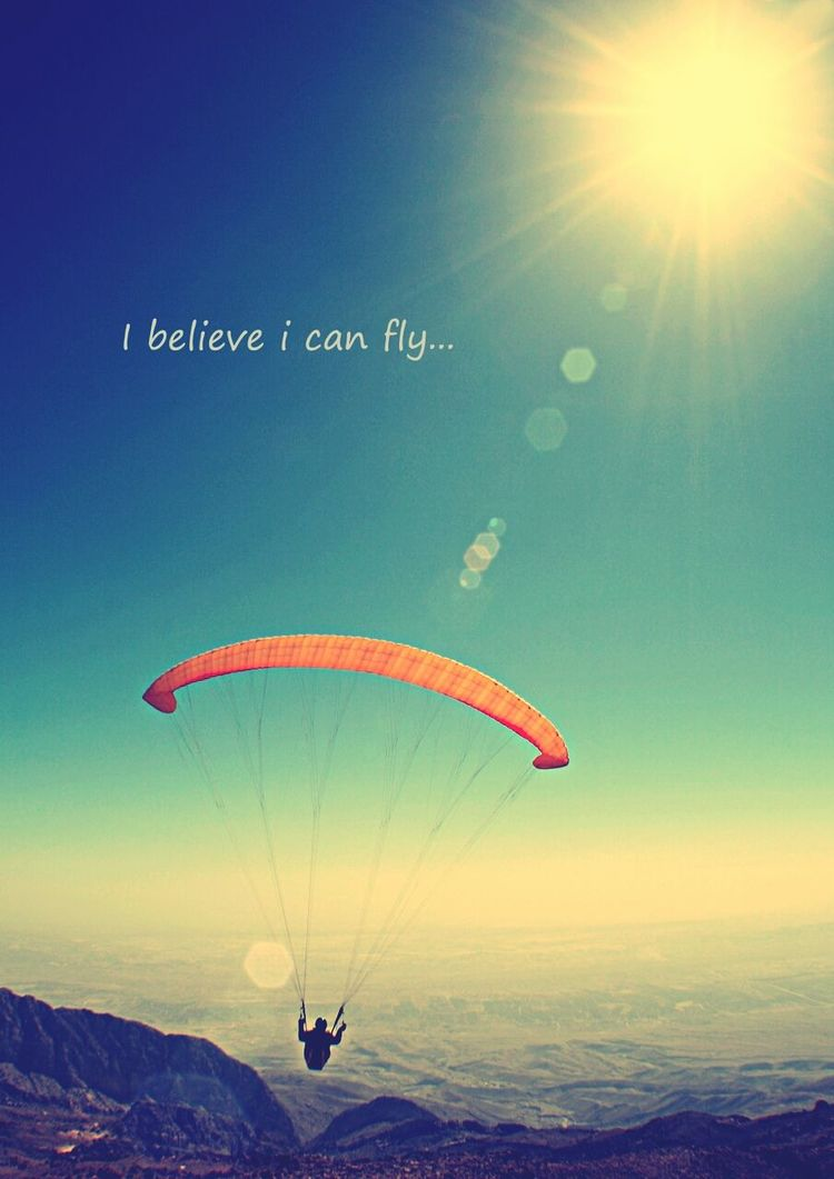 Ibelieveicanfly And You?