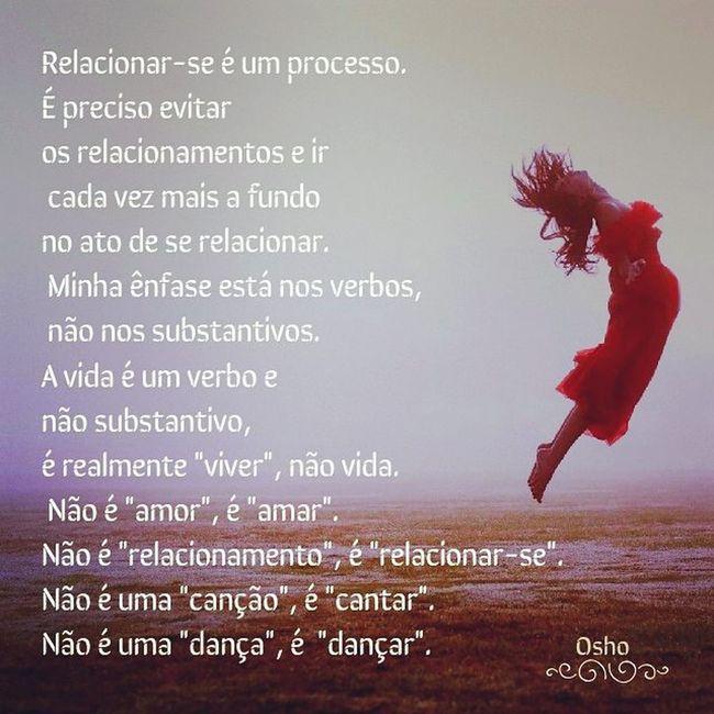 Bomdia Goodmorning Osho Quoteosho Amor Amar Love😍🍺 Tolove Amor Amar Live Tolive Dance Todance Lifeismoving Vidaemovimento Iloveosho ♯