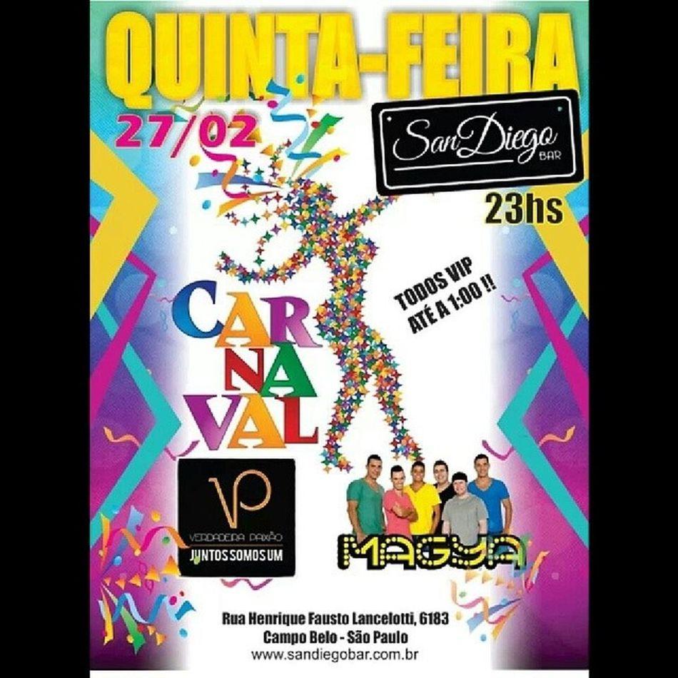 Quinta feira feira tem MaGya e Vp no San Diego Antigo Capital Todos vips até 1 Da Manhã Vemtodomundo