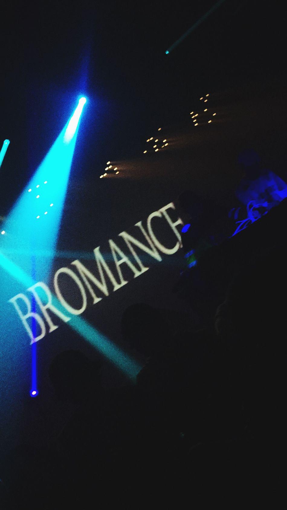 Bromance Night Night Life Party