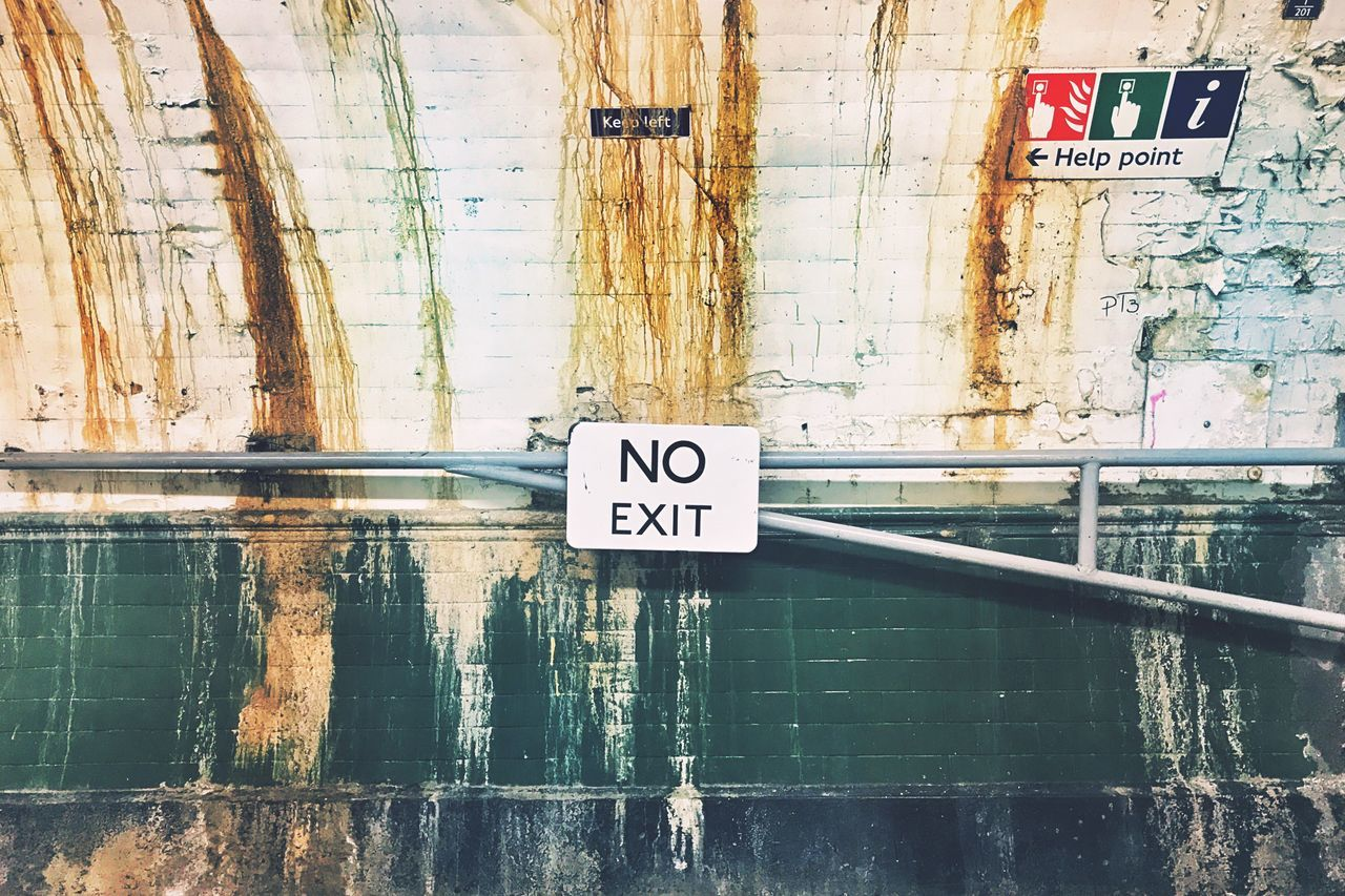 No Way Out No Exit Sign Signboard Concept Conceptual Conceptual Photography  Exit No People Text EyeEmBestPics EyeEm Best Shots From My Point Of View EyeEm LOST IN London Underground Notes From The Underground Grunge GrungeStyle Urban Urban Exploration London