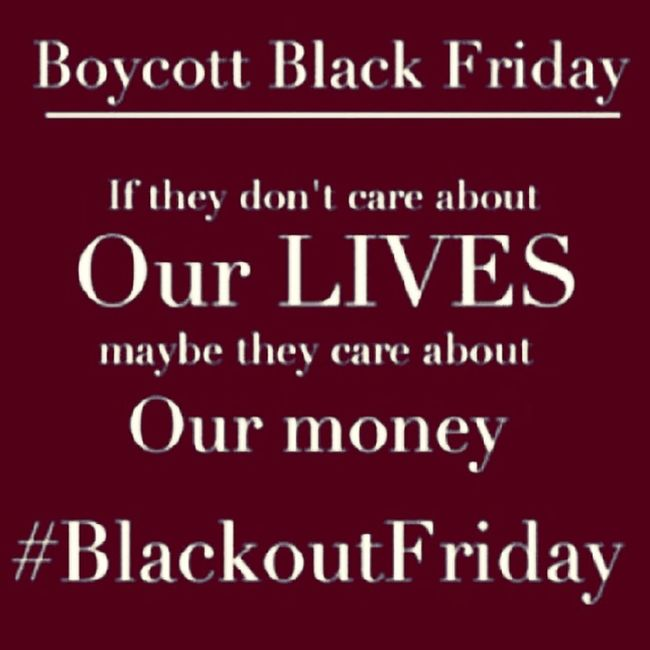 Money talks, I won't spend my coins... Cancelblackfriday Ihaveason Nonviolence Blackoutfriday