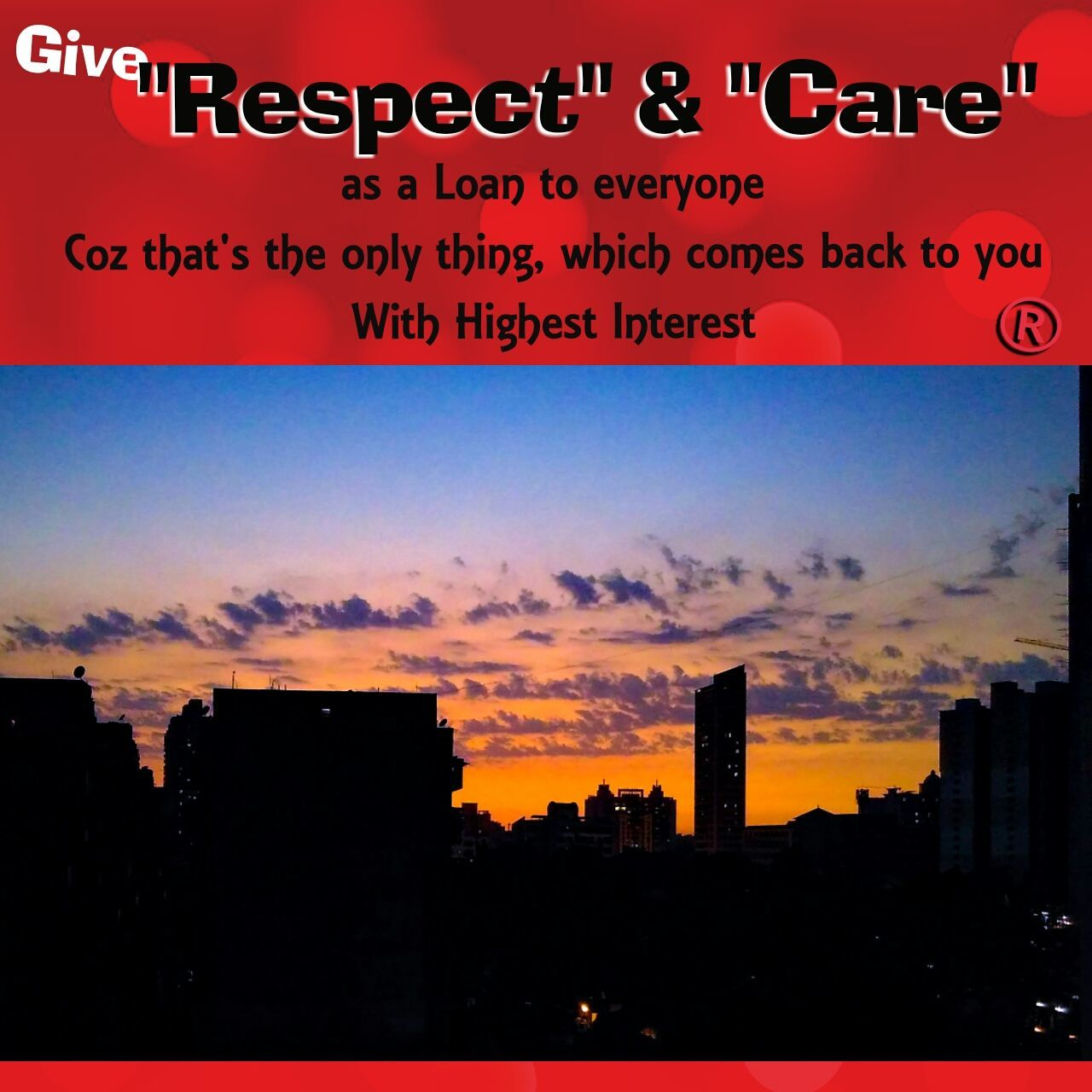 Respect & Care Give Care & Respect Quote mobile pics Mobilephotography mobilephoto Mobile_photographer Quote Mobile Quotes mobile editing Daily Quotes Sunset Silhouettes Sunset And Clouds  Sunset_collection