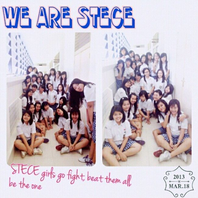 "We Are Stece ""STECE girls go fight, beat them all, be the one!"" Wearestece Stece Stece1 Yogyakarta highschool"