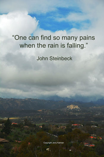 A rainy day #quote by #JohnSteinbeck on his birthday with a scene of #Fallbrook skies on a rainy day and what it will look like later today. If this #quotograph resonates with you feel free to #repost for others to enjoy. Fallbrook John Steinbeck Q Quotograph Rock Mountain