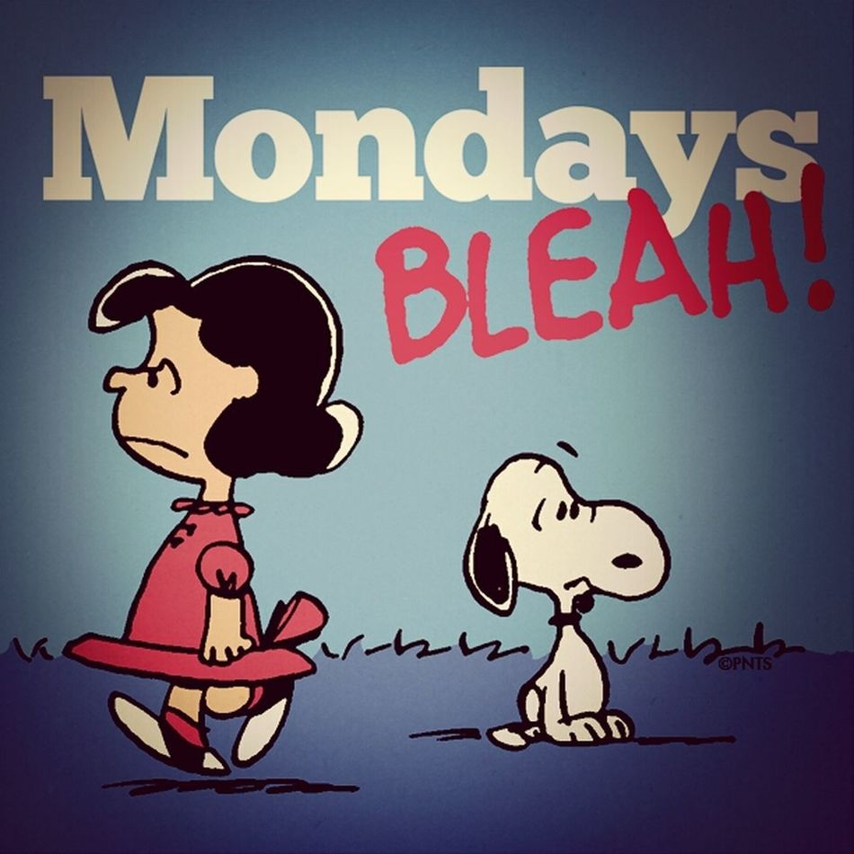 Quotes Blah Monday's