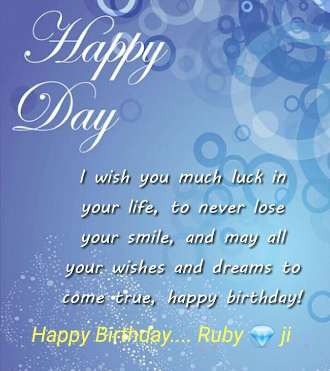 To my dear friend.... Many Happy Returns Of The Day Keep Smiling BE HAPPY 😊 Always......... ...from ur friend....... Nitin