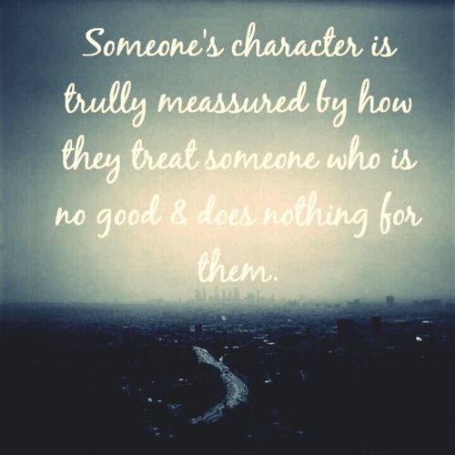 Based On This,just Cuz Of U,i Have Great Character