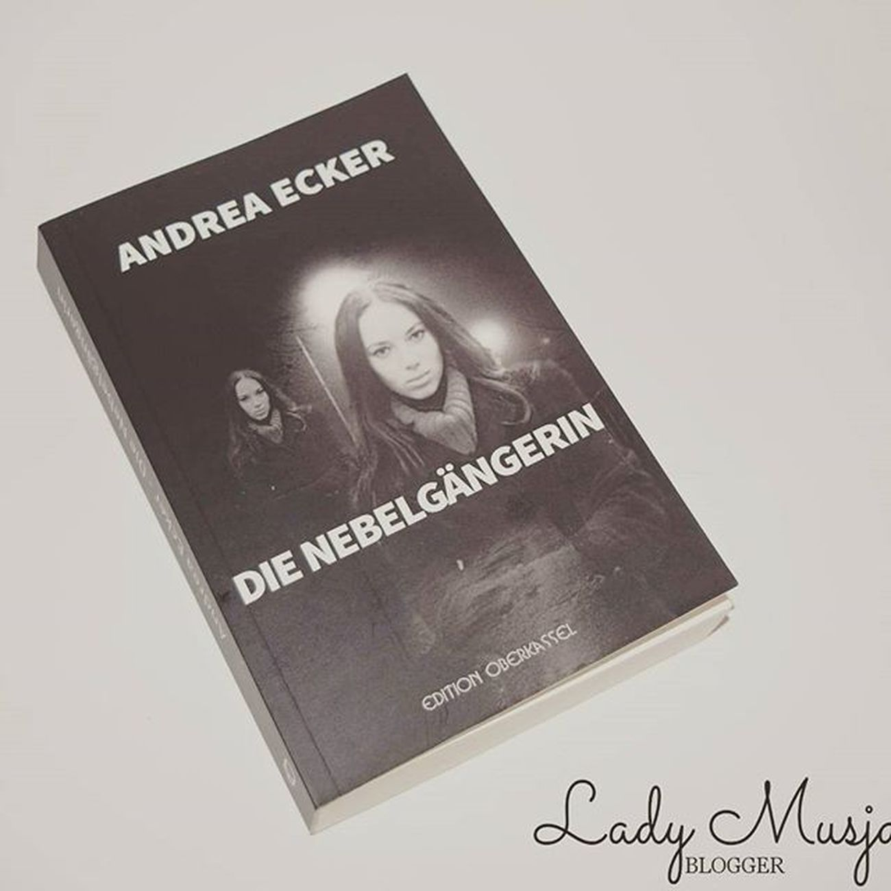 Buch die Nebelgängerin von Andreaecker auf meinen Blog. Editionoberkassel Bücher  Bücherwurm Bücherliebe Book Books Booksworm Bookstagram Prsample Blogtour