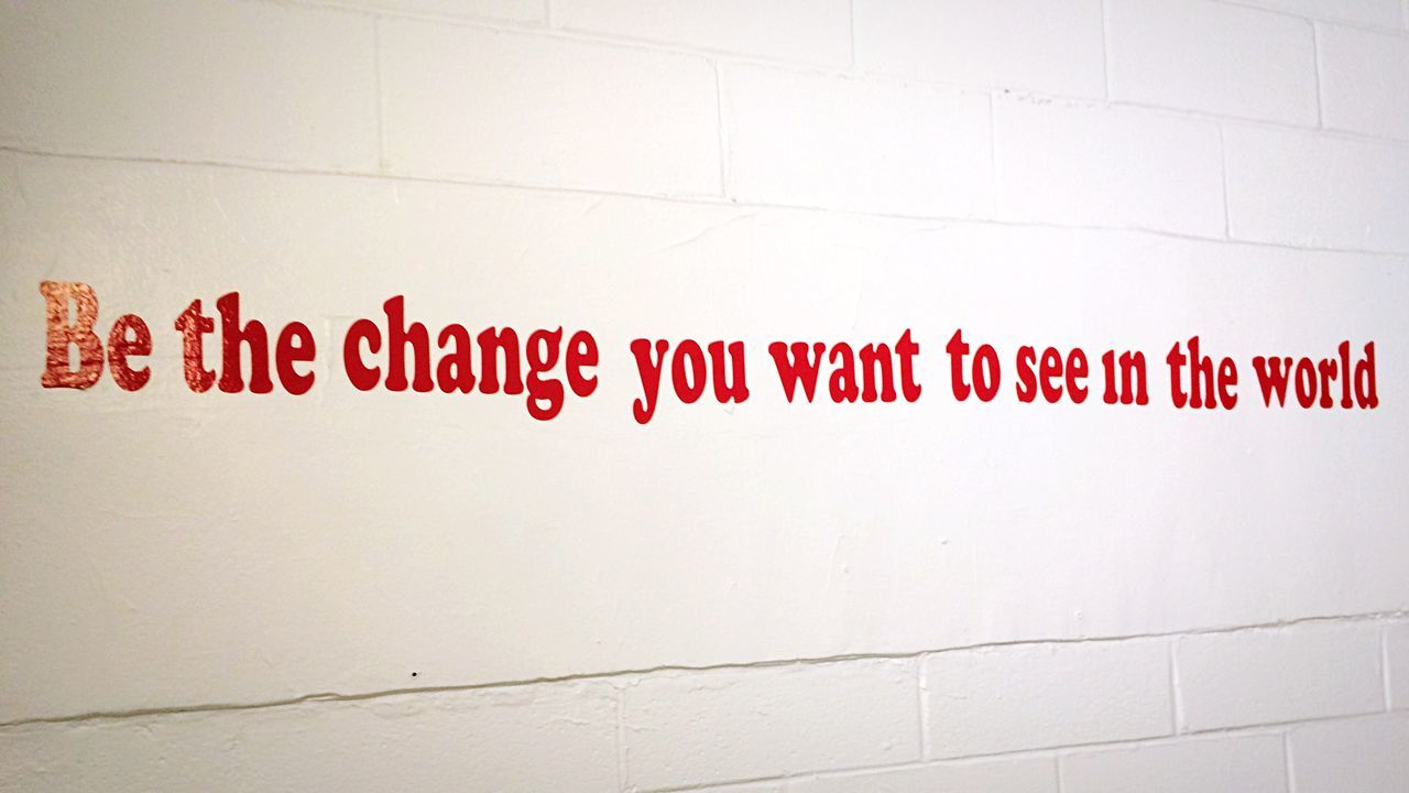 Be The Change Be The Change You Wanna See Be The Change You Wish To See In The World  Be The Change You Want To See In The World.  Be The Change You Wish To See In The World.  Wish Change Changing The World Change Your Perspective World Word Words Changes Sentance