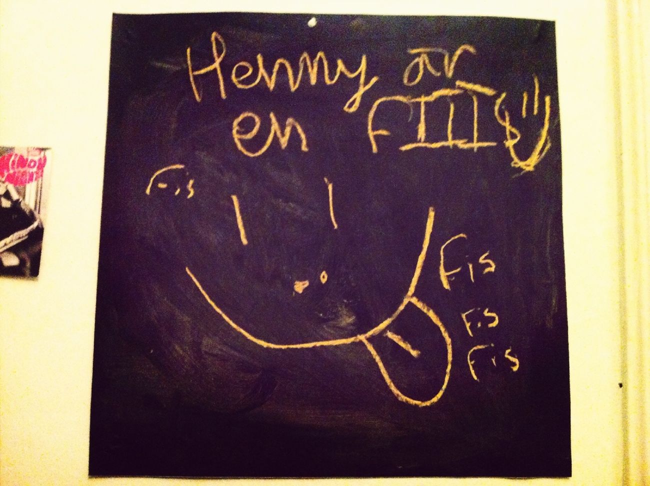 Henny är En Fiiiiis