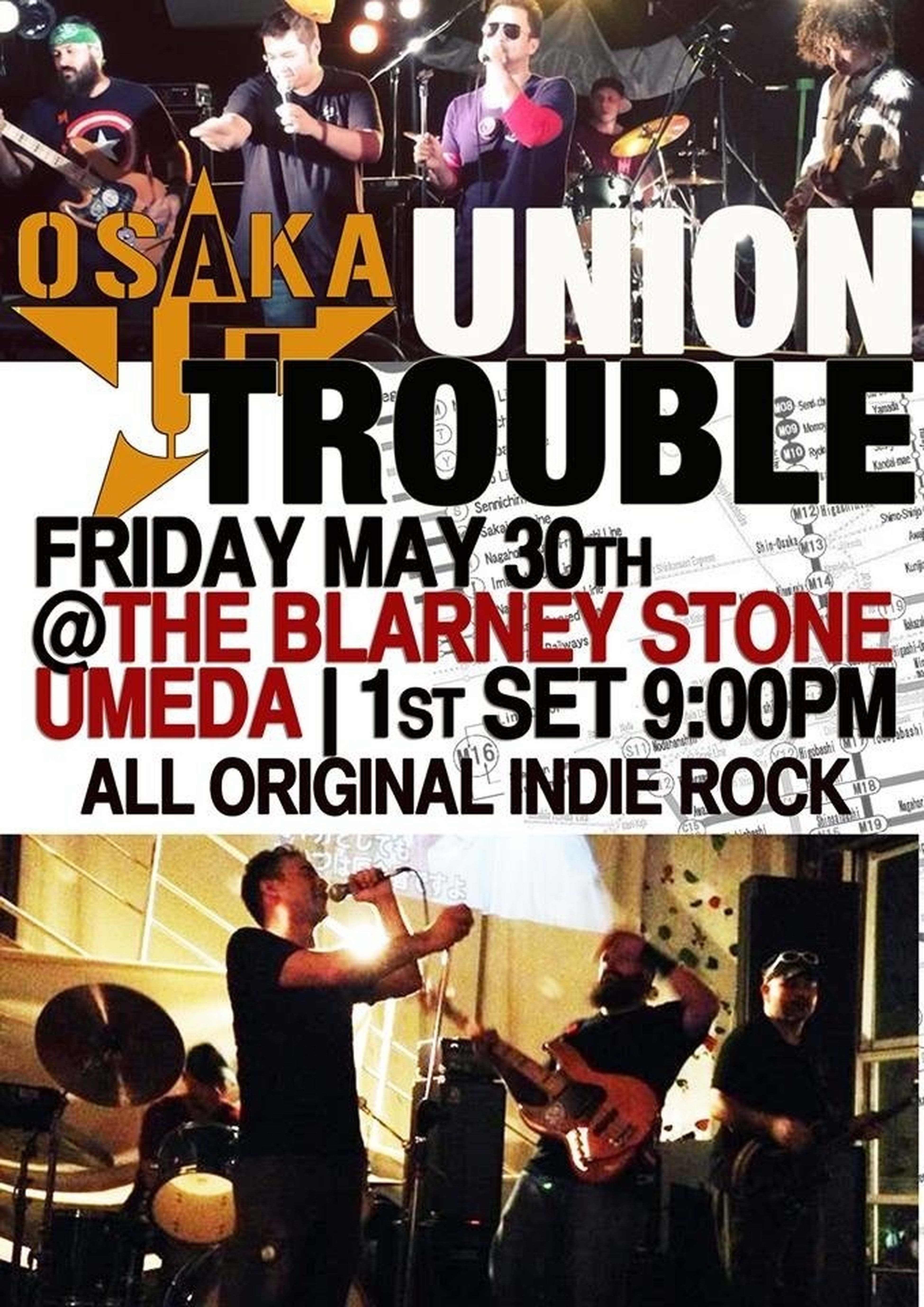 Tonight! Umeda Blarney Stone! No entry charge!! Come see us! Union Trouble The Blarney Stone Umeda