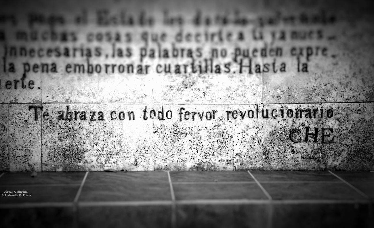 Text Communication No People Close-up Outdoors Farewell Letter FidelCastro Che Guevara Revolution Santa Clara Cuba Travel Monument Hasta Siempre COMANDANTE Blackandwhite